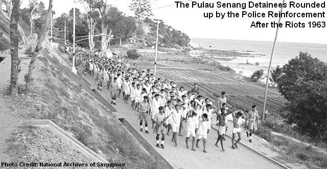 pulau senang detainees rounded up after riots 1963