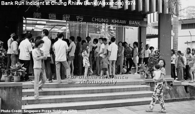 chung khiaw bank run alexandra branch 1974