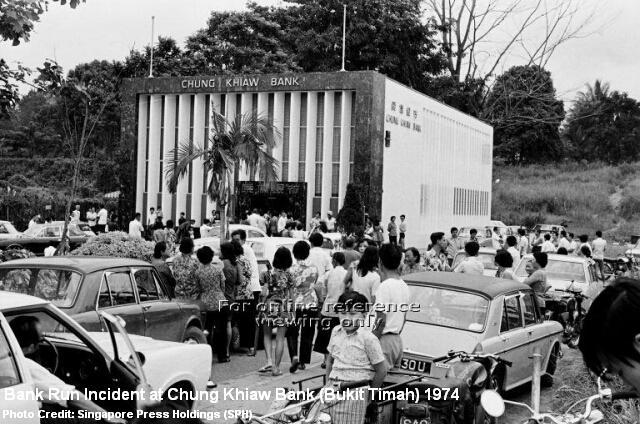 chung khiaw bank run bukit timah branch 1974