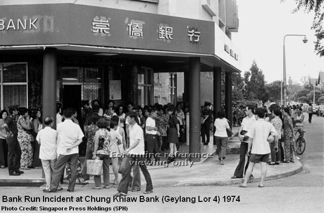 chung khiaw bank run geylang lorong 24 branch 1974
